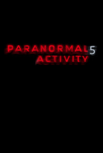 Paranormal Activity 5 movie poster, one of versions